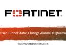 IPsec Tunnel Status Change Alarmı Oluşturma