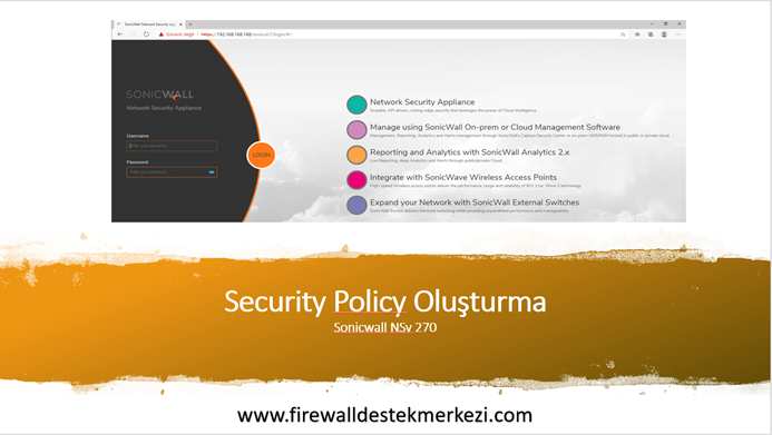 Sonicwall Security Policy Oluşturma