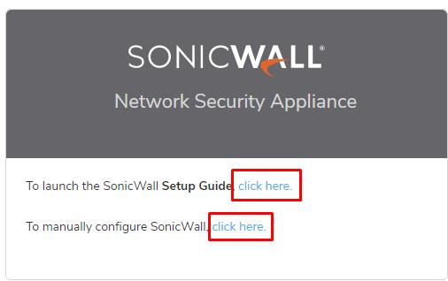 Sonicwall TZ270 İlk Kurulum İşlemleri